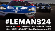 Ford GT LIVE at Le Mans 2016